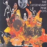 Shadow Weaver by Legendary Pink Dots (2008-09-19)