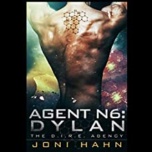 Agent N6: Dylan: The D.I.R.E. Agency Series, Book 6 (       UNABRIDGED) by Joni Hahn Narrated by Fred Filbrich