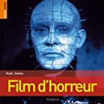 Rough Guide : Film d'Horreur (le)
