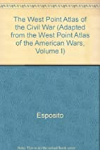 The West Point Atlas of the Civil War…