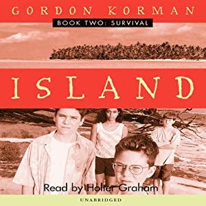 Survival: Island, Book 2 | [Gordon Korman]