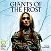 Giants of the Frost | [Kim Wilkins]