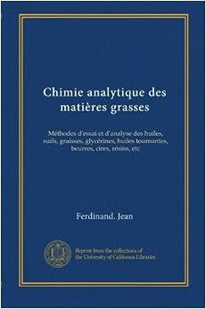 Chimie analytique des matières grasses: Méthodes d'essai