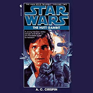 Star Wars: The Han Solo Trilogy: The Hutt Gambit Audiobook