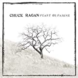 Chuck Ragan Feast or Famine