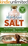 Epsom Salt: Holistic Epsom Salt Recip...