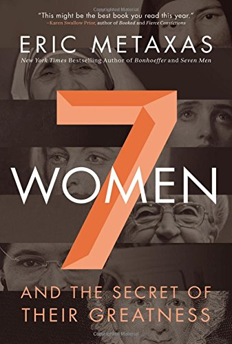 Seven Women: And the Secret of Their Greatness ISBN-13 9780718021832