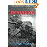Divisions A Novel of a Forgotten War