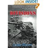Divisions A Novel of a Forgotten War