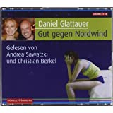 Gut gegen Nordwind. Sonderausgabevon &#34;Daniel Glattauer&#34;