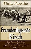 Image de Fremdenlegionär Kirsch - Eine abenteuerliche Fahrt von Kamerun in die deutschen Schützen