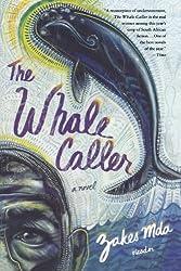 The Whale Caller- A Novel