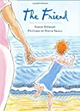 The Friend (0374324638) by Stewart, Sarah