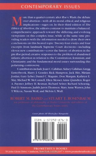 The Ethics of Abortion: Pro-Life Vs. Pro-Choice (Contemporary Issues)