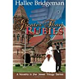 Greater Than Rubies: Novella inspired by The Jewel Trilogy ~ Hallee Bridgeman