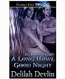 A Long Howl Good Night