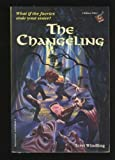 THE CHANGELING (Bullseye Chillers) (067986699X) by Windling, Terri