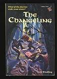 THE CHANGELING (Bullseye Chillers) (067986699X) by Windling, Terri