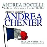 Andrea Bocelli Giordano: Andrea Chénier