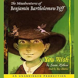 The Misadventures of Benjamin Bartholomew Piff Audiobook