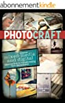 Photo Craft: Creative Mixed Media and...