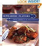 Sephardic Flavors: Jewish Cooking of...