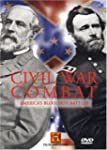 Civil War Combat: America's Bloodiest...