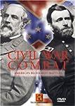 Civil War Combat: America's Bloodiest...