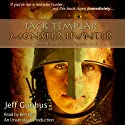 Jack Templar Monster Hunter: The Templar Chronicles, Book One Audiobook by Jeff Gunhus Narrated by Ben Kass