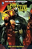 Batman - Detective Comics: Bd. 4: Der Anti-Batman