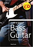 Collins Need to Know? Bass Guitar: From Basics to Bassist (0007261144) by Scott, Paul