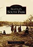 Image of Seattle's South Park (Images of America: Washington)