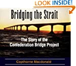 Bridging the Strait: The Story of The...