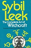 img - for The Complete Art of Witchcraft book / textbook / text book