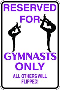 "x10"" 1mil thin plastic gymnast gymnastics novelty parking sign for"