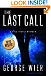 The Last Call (The Bill Travis Myster...