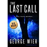 The Last Call (The Bill Travis Mysteries) ~ George Wier
