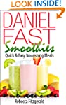 Daniel Fast Smoothies:  Quick & Easy...