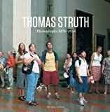Thomas Struth: Photographs 1978-2010 (1580932843) by Struth, Thomas