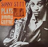 echange, troc Sonny Stitt, Charlie Persip - Plays Jimmy Giuffre