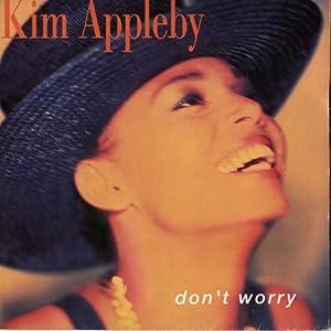 "Dont Worry - Kim Appleby 7"" 45"
