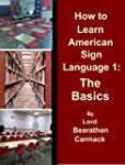 How to Learn American Sign Language 1...