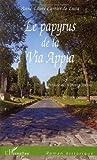 echange, troc Anne-Laure Cartier de Luca - Le papyrus de la Via Appia