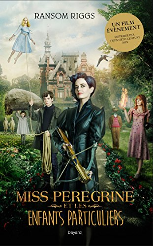 miss-peregrine-et-les-enfants-particuliers-tome-1-edition-avec-la-couverture-du-film