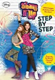 Shake It Up!: Step by Step (Shake It Up Junior Novel)