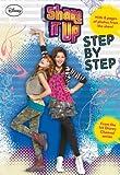 Shake It Up!: Step by Step (Shake It Up Junior Novel)
