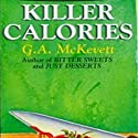 Killer Calories: Savannah Reid, Book 3 (       UNABRIDGED) by G. A. McKevett Narrated by Dina Pearlman