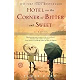 Hotel on the Corner of Bitter and Sweet ~ Jamie Ford