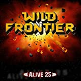 Alive 25 by Wild Frontier (2015-10-17)