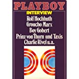 Playboy Interview: Rolf Hochhuth; Groucho Marx; Boy Gobert; Prinz Thurn von Taxis; Charlie Rivel u.a.